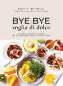 Bye Bye Voglia di dolce