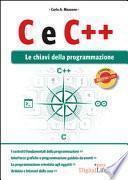 C e C++. Le chiavi della programmazione