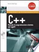 C++. Manuale di programmazione orientata agli oggetti. Con CD-ROM