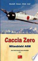 Caccia Zero - Mitsubishi A6m