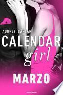 Calendar Girl. Marzo