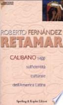 Calibano. Saggi sull'identità culturale dell'America latina