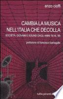 Cambia la musica nell'Italia che decolla