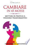 Cambiare in 45 Mosse