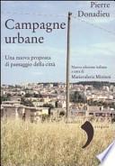 Campagne urbane. Una nuova proposta di paesaggio della città