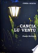 Cancia lu ventu. Poesie siciliane. Con CD Audio