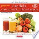Candida: cure naturali e alimentazione