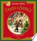 Canto di Natale di Charles Dickens. Ediz. a colori