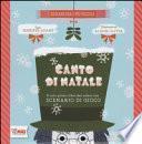 Canto di Natale. Il mio primo libro dei colori con scenario di gioco
