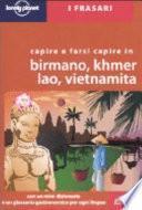 Capire e farsi capire in birmano, khmer, lao, vietnamita