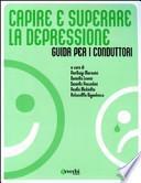 Capire e superare la depressione. Guida per i conduttori