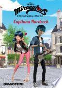 Capitana Hardrock (Miraculous: le storie di Ladybug e Chat Noir)
