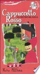 Cappuccetto Rosso e il sentiero del bosco