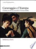 Caravaggio e l'Europa