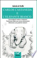 Carlos Castaneda e l'elefante bianco