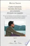 Carlos Castaneda incontra don Juan, uno sciamano