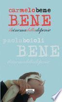 Carmelo Bene. Il cinema della dépense