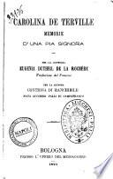 Carolina de Terville memorie d'una pia signora per la contessa Eugenia Dutheil de la Rochère