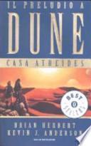 Casa Atreides. Il preludio a Dune