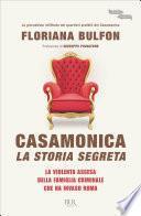 Casamonica, la storia segreta