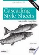 Cascading style sheets. La guida completa