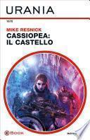 Cassiopea: il castello (Urania)