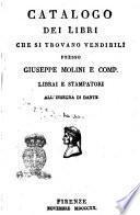 Catalogo dei libri che si trovano vendibili presso Giuseppe Molini e comp. librai e stampatori All'insegna di Dante