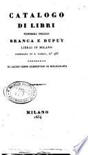 Catalogo dei libri vendibili presso Branca e Dupuy librai in Milano contrada di S.Paolo, no. 935