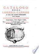 Catalogo della libreria Capponi o sia de'libri italiani del fu Marchese Alessandro-Gregorio Capponi