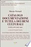Catalogo, documentazione e tutela dei beni culturali