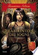 Cavalieri del Regno della Fantasia - 1. Il labirinto dei sogni