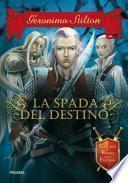 Cavalieri del Regno della Fantasia - 2. La spada del destino