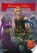 Cavalieri del Regno della Fantasia - 4. La corona d'ombra