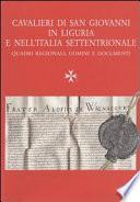 Cavalieri di San Giovanni in Liguria e nell'Italia settentrionale