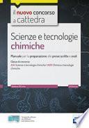 CC 4/55 scienze e tecnologie chimiche. Manuale per la preparazione alle prove scritte e orali. Classi di concorso A34 A013