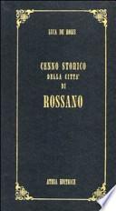 Cenno storico della città di Rossano (rist. anast. Napoli, 1838)