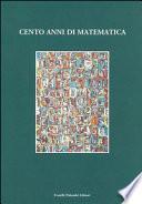 Cento anni di matematica