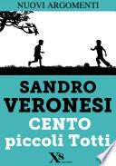 Cento piccoli Totti (XS Mondadori)