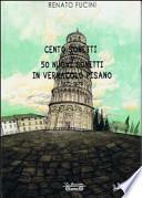 Cento sonetti e 50 nuovi sonetti in vernacolo pisano