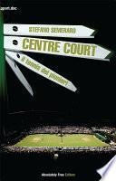 Centre Court - il tennis dei pionieri