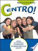 Centro! Per la Scuola media