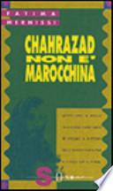 Chahrazad non è marocchina