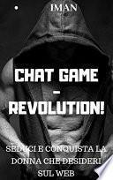 Chat Game Revolution