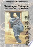 Chenjiagou Taijiquan. Alle origini del Taiji stile Chen