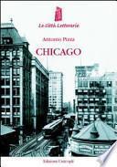 Chicago. La città dei grattacieli (1871-1922)