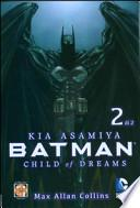 Child of dreams. Batman