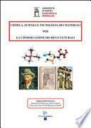 Chimica, scienza e tecnologia dei materiali per la conservazione dei beni culturali