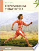 Chinesiologia terapeutica. Sistemi muscoloscheletrici, palpazione e meccanica corporea