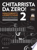 Chitarrista da zero! Con DVD