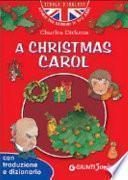 Christmas Carol (A). Con Traduzione E Dizionario